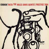 Miles Davis Quintet: Cookin' with the Miles Davis Quintet