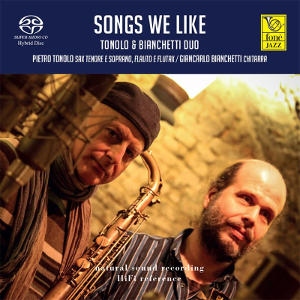 Tonolo & Bianchetti: Songs we like
