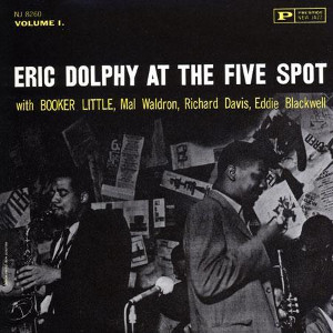 Eric Dolphy: Eric Dolphy at the Five Spot
